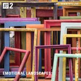 Emotional Landscapes - 30th April 2020