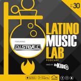 Latino Music Lab EP. 30 SteveC. (Dirty) (Steve Only)