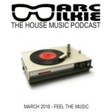 Marc Wilkie - March 2016 - Feel The Music