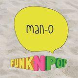 Man-O Funk n Pop Beach Edition