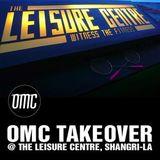 The Leisure Centre Mix Volume 01 - OMC Glastonbury Takeover Mix
