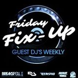 THE FRIDAY FIX UP - HIP HOP - FUNK - SOUL - CHILLED BEATS - BREAKBEATS & HOUSE -