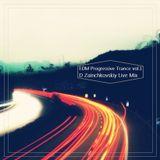 D Zainchkovskiy EDM Progressive Trance Live Mix vol.1