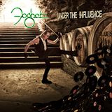 """Foghat is """"Under the Influence"""" on OWB"""