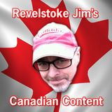 Revelstoke Jim's Canadian Content 9/11/15