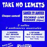Dj Space ( Take No Limits) @l'An-Fer, Dijon 29.01.1994