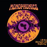 Κill the Stereo Sound: Mixtapin' with the Monophonics. Exploring Their Music DNA.