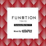 FUNKTION TOKYO Exclusive Mix Vol.111 Mixed By DJ KOUKI