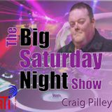 The Big Saturday Night Show Live on Telstar with Craig Pilley 22.07.17