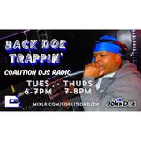 Back DOE Trappin' : Presented By (DJ) IB JohnDoe & Coalition DJs 012919