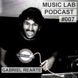 Music Lab Podcast | Gabriel Rearte| #007