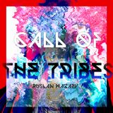 Call of the Tribes (Future Tribal Mix)