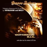 A TRIBUTE TO THE NOTORIOUS BIG BY VR THE LEGEND & UNCLE T