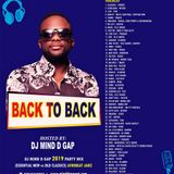 BACK TO BACK 2019 AFROBEAT PARTY MIX (ESSENTIAL NEW VS CLASSIC OLD)