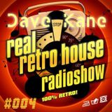 Dave Kane @ Real Retro House UK Session 004