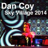 DJ Dan Coy - Sky Village Set - Summer 2014