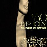 #Deep House Session #50