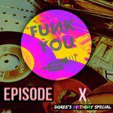 Funk U Episode 10 (DGree's Birthday Specialz)
