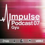 IMPULSE Podcast #7 mixed by Gyu