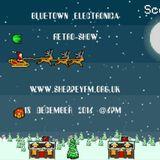 Bluetown electronica  Cleeeesics show 18.12.16