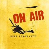 The Tenor City Radio Show, January 2016