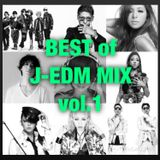BEST of J-POP × EDM Mix vol.1