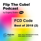 Flip The Cube! Podcast 073, FCD Code — Best of 2018, Part 2