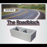 The Roadblock S3E14 ft. White Owl (SMA, WHO World Order)
