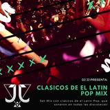 CLASICOS DEL LATIN POP MIXED BY DJ JJ
