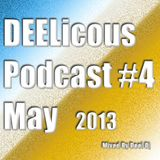 Deelicious Podcast 004 May 2013