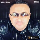 DJ SAY - Podcast August 2019