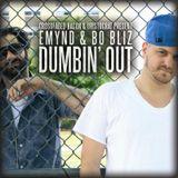 Emynd & Bo Bliz - DUMBIN OUT