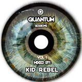 Kid Rebel - Quantum Mixtape Vol 1