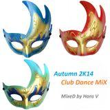 Autumn 2K14 Club-Dance MiX