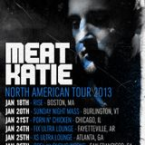 Meat Katie- AMERICA F**K YEAH!!!- Jan 2013 -TOUR PROMO MIX