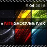 :: nitegrooves mix | Deep House, Tech House & Progressive House | 04/2016