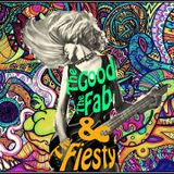 The Good, The Fab & The Fiesty - Track Eleven: Dissection  Time...