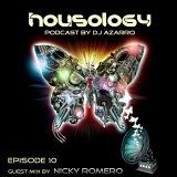 HOUSOLOGY Podcast Episode 10 (NICKY ROMERO Guest Mix)