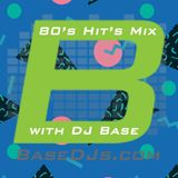 80's Hit Mix with DJ Base from @BaseDJs #basedjs