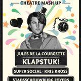 'NYE Theatre mash-up mix' Jules de la courgette Klapstuk 2012