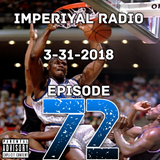 Imperiyal RADIO 3-31-2018 Episode 72