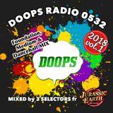 """DOOPS Radio 0532 -2018 vol.1- """"Foundation,Medium & Dancehall Mix"""" Mixed by 3 Selectors fr JE"""
