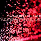 The Soap Company - The Best Of 2014 - Part 2