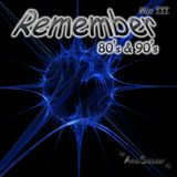 Remember 80's & 90's Mix III (by AmoSalazar)