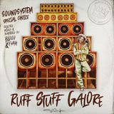 Blood and Fyah Sound - Ruff Tuff Galore - Sound System Choice