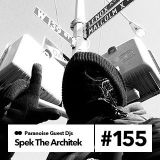 Guest Mix #155 - Spek The Architek