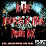 Dj Raf - Disciples of Chaos PROMO MIX