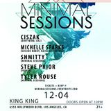 LIVE | [12.04] Ciszak @ Minimal Sessions [King King Hollywood]