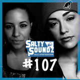 Salty Soundz #107 x Gavlyn & Sahira Awad