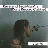 Reverend Beat-Man's Dusty Record Cabinet - Vol.30